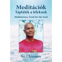 Sri Chinmoy: Meditációk: Táplálék a léleknek