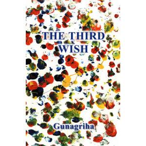 Gunagriha: The Third Wish