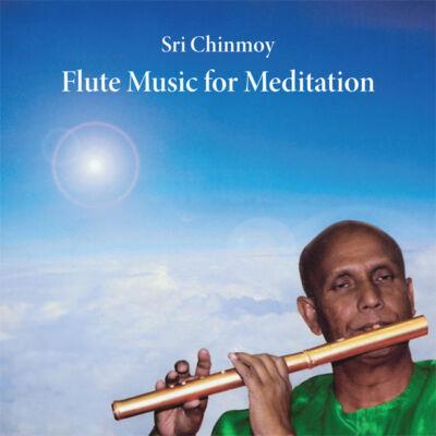 CD Sri Chinmoy: Flute Music for Meditation I.