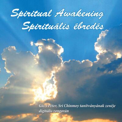 Spiritual Awakening (Spirituális ébredés) CD - Giczi Péter, Sri Chinmoy tanítványának zenéje digitális zongorán