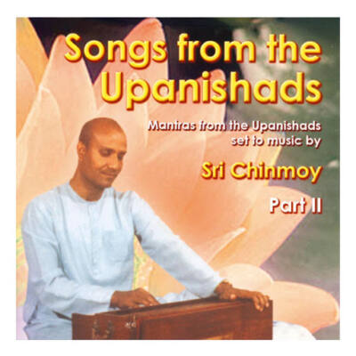 CD Sri Chinmoy: Songs from the Upanishads II.