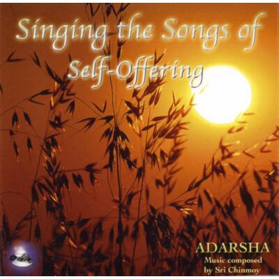 CD Adarsha: Singing the Song of Self-Offering