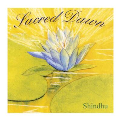 CD Shindhu: Sacred Dawn