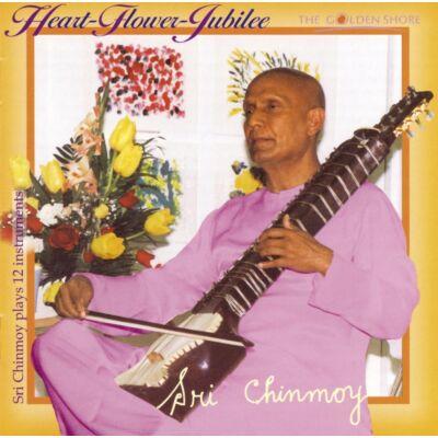 CD Sri Chinmoy: Heart-Flower-Jubilee