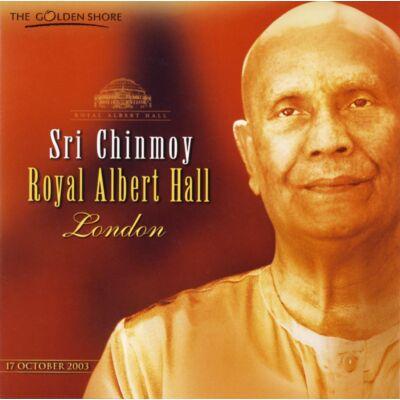 CD Sri Chinmoy: Royal Albert Hall