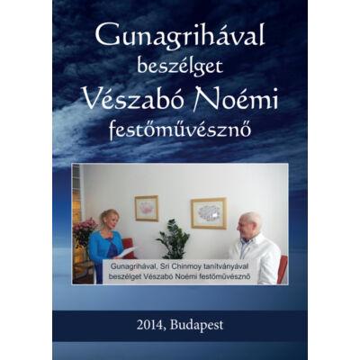 DVD Gunagrihával beszélget Vészabó Noémi festőművésznő