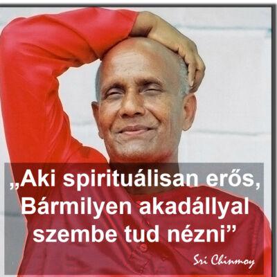 Hűtőmágnes idézettel - Aki spirituálisan erős