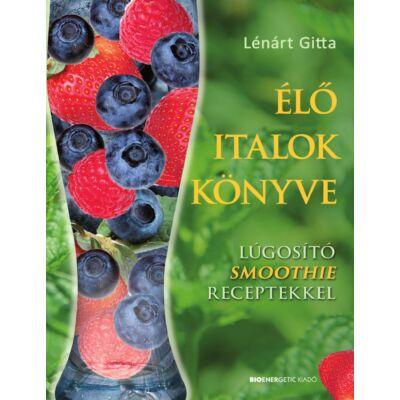 Élő italok könyve - szerző: Lénárt Gitta