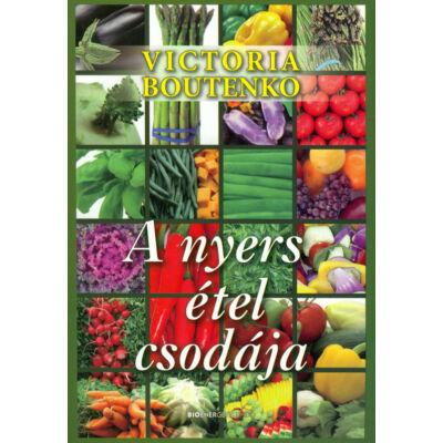 A nyers étel csodája, szerző: Victoria Boutenko