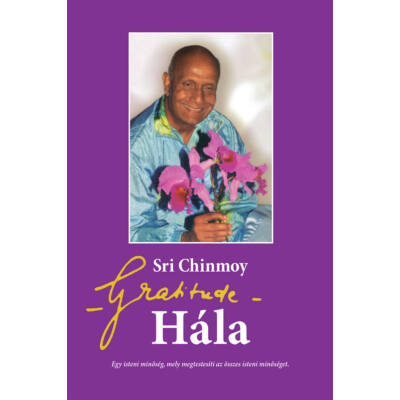 Sri Chinmoy: Hála