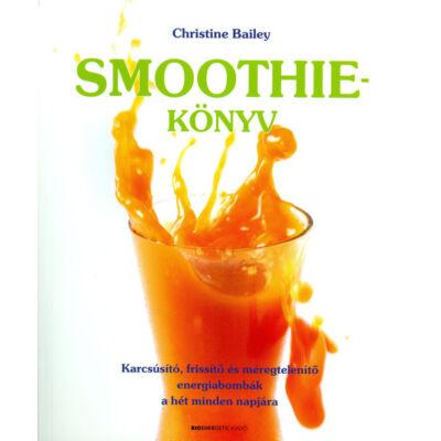 Smoothie könyv, szerző: Christine Bailey