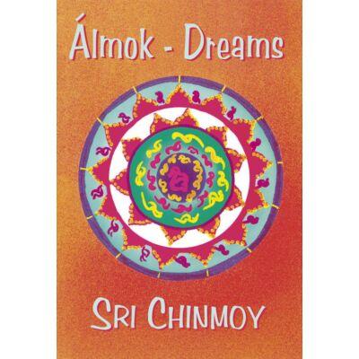Sri Chinmoy: Álmok - Dreams