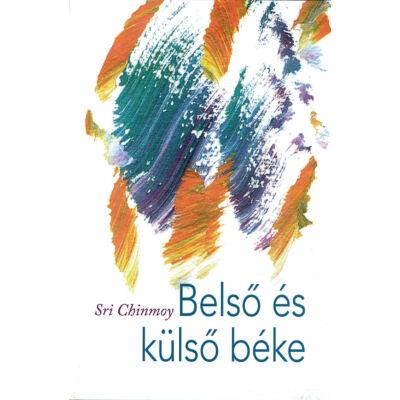Sri Chinmoy: Belső és külső béke