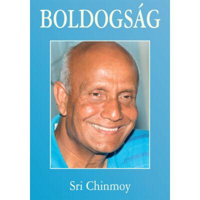 Sri Chinmoy: Boldogság