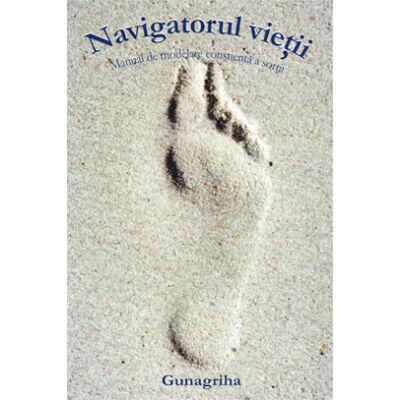 Gunagriha: Navigatorul vieţii