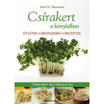 Csírakert a konyhában - szerző: Mark M. Braunstein