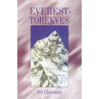 Sri Chinmoy könyve - Everest-törekvés