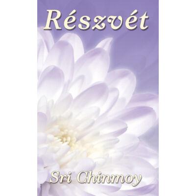Sri Chinmoy: Részvét