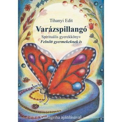 Varázspillangó - Tihanyi Edit