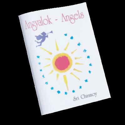 Sri Chinmoy: Angyalok - Angels